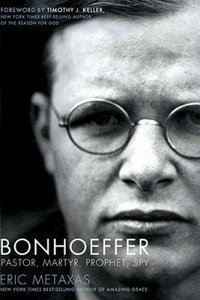 New Dietrich Bonhoeffer Biography – Great Read!